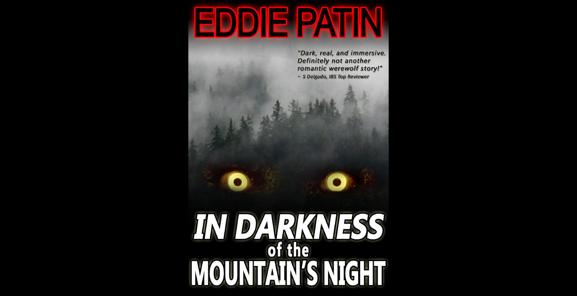 In Darkness of the Mountain's Night - A Hunter's Tale - Dark Werewolf Hunting Fantasy Horror